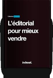 Editorial pour mieux vendre
