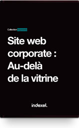 Site web corporate : au-delà  de la vitrine