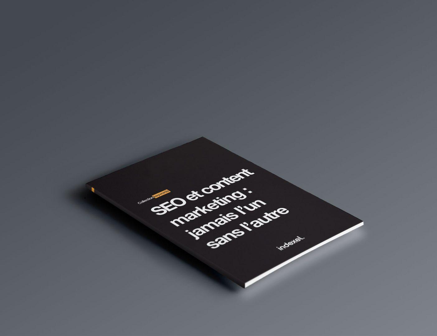 E-book : SEO et content marketing, jamais l'un sans l'autre