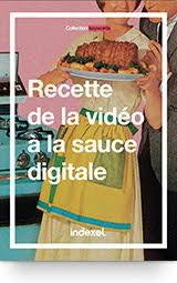 E-book <br>Recette de la vidéo à la sauce digitale