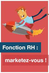 Fonction RH : marketez-vous !
