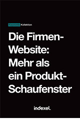 Corporate Website: mehr als nur ein Schaufenster