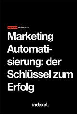 Marketing-Automation: der Schlüssel zum Erfolg