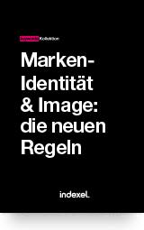 Marken-Identität & Image: die neuen Regeln